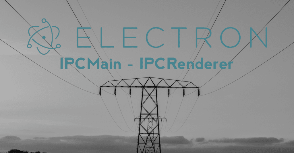 ipcmain and ipcrenderer - electron